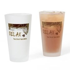 Relax You're At The Beach Drinking Glass