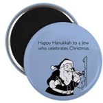 Jew Who Celebrates Christmas Magnet