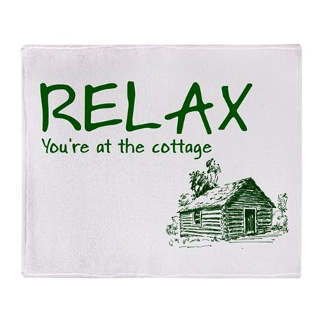 Relax Cabin Cottage Throw Blanket