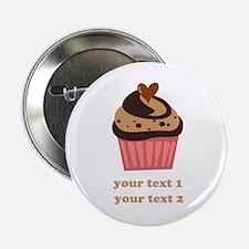 "PERSONALIZE Chocolate Cupcake 2.25"" Button"