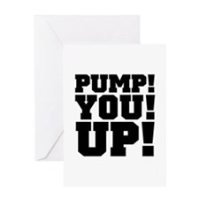 Pump! You! Up! Weightlifting SNL Greeting Card