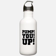 Pump! You! Up! Weightlifting SNL Water Bottle