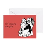 Keeping the Gifts Greeting Card