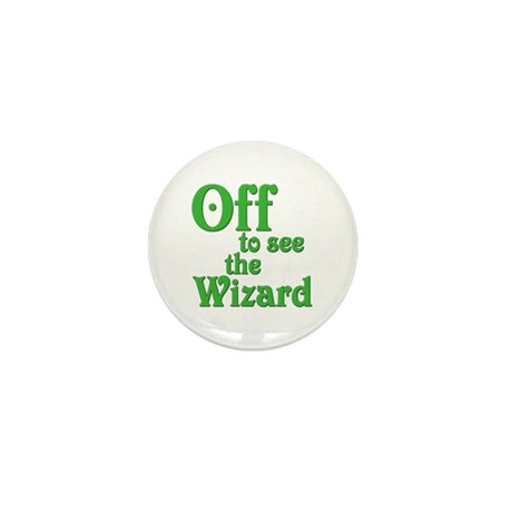 Off To See The Wizard The Wizard of Oz Mini Button
