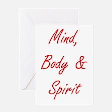 MIND, BODY & SPIRIT....... Greeting Card