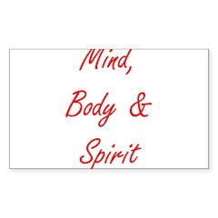 MIND, BODY & SPIRIT....... Sticker (Rectangle 10 p