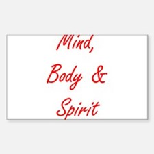 MIND, BODY & SPIRIT....... Decal