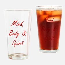 MIND, BODY & SPIRIT....... Drinking Glass