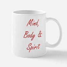 MIND, BODY & SPIRIT....... Mug