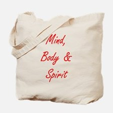 MIND, BODY & SPIRIT....... Tote Bag