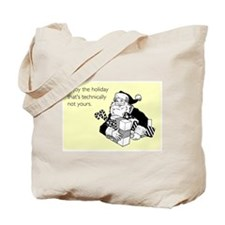 Enjoy the Holiday Tote Bag