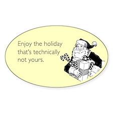 Enjoy the Holiday Sticker (Oval)