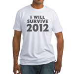 I Will Survive 2012 Fitted T-Shirt
