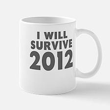 I Will Survive 2012 Mug