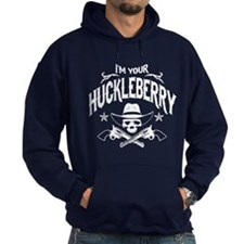 NEW! I'm Your Huckleberry - Hoody