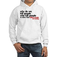 Killing People Is Wrong Hoodie