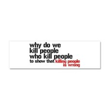 Killing People Is Wrong Car Magnet 10 x 3