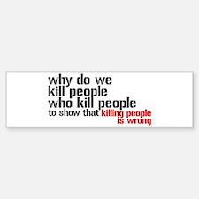 Killing People Is Wrong Sticker (Bumper)