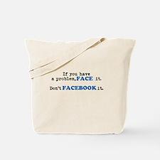 Face ur Problems Tote Bag