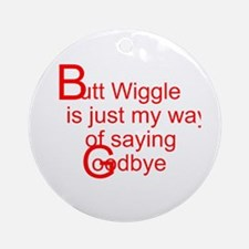 Butt Wiggle Ornament (Round)