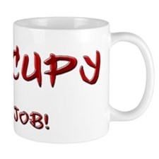 Occupy...a job! Mug