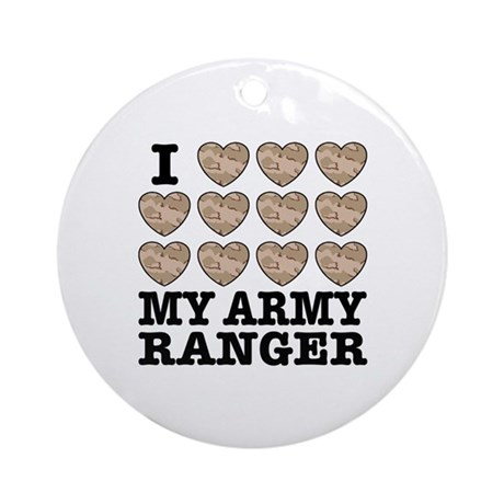I Love My Army Ranger Ornament (Round)