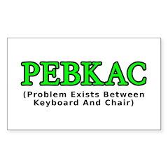 PEBKAC Sticker (Rectangle)