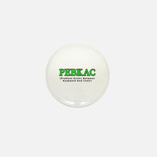 PEBKAC Mini Button