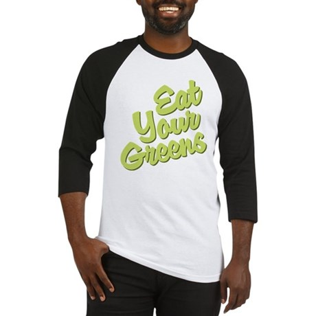 Eat Your Greens Baseball Jersey