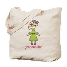 Graaaaaiins Tote Bag