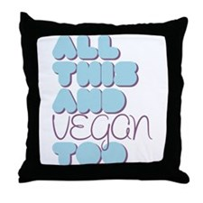 All This and Vegan Too Blue Throw Pillow
