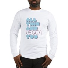 All This and Vegan Too Blue Long Sleeve T-Shirt