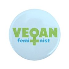 "Vegan Feminist 3.5"" Button"