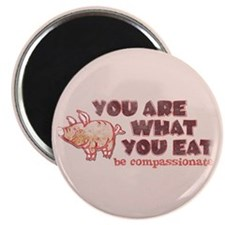 You Are What You Eat Magnet