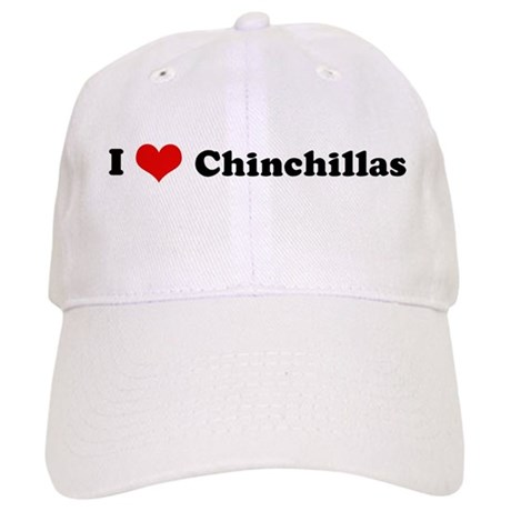 I Love Chinchillas Cap