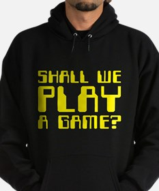Shall We Play a Game? Hoodie