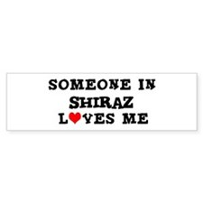 Someone in Shiraz Bumper Bumper Sticker
