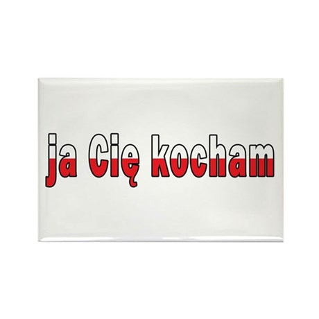 ja cie kocham - I Love You Rectangle Magnet (100 p
