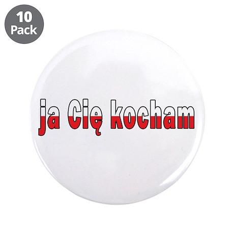 "ja cie kocham - I Love You 3.5"" Button (10 pack)"