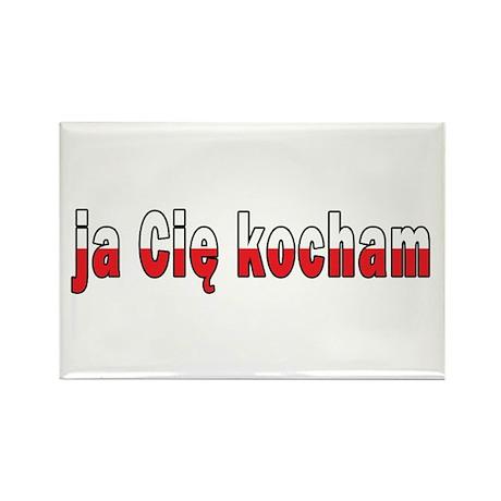 ja cie kocham - I Love You Rectangle Magnet