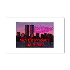 NEVER FORGET 09-11-2001 Car Magnet 20 x 12