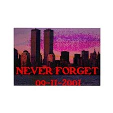 NEVER FORGET 09-11-2001 Rectangle Magnet