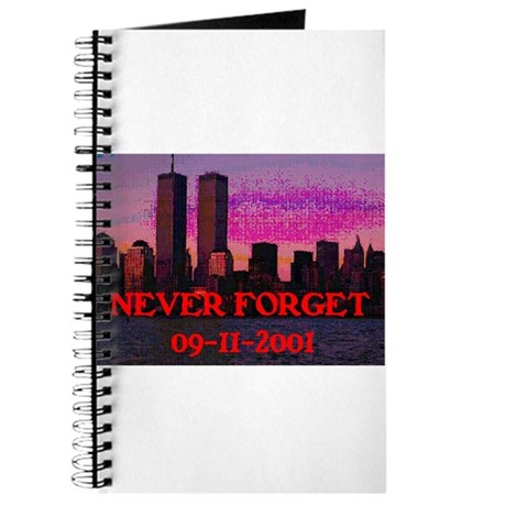 NEVER FORGET 09-11-2001 Journal