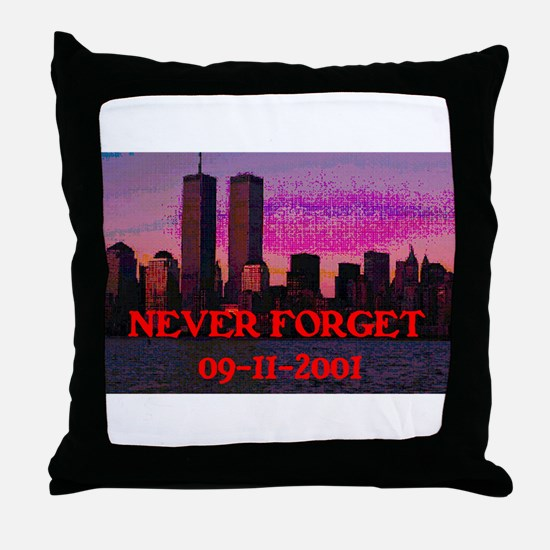 NEVER FORGET 09-11-2001 Throw Pillow