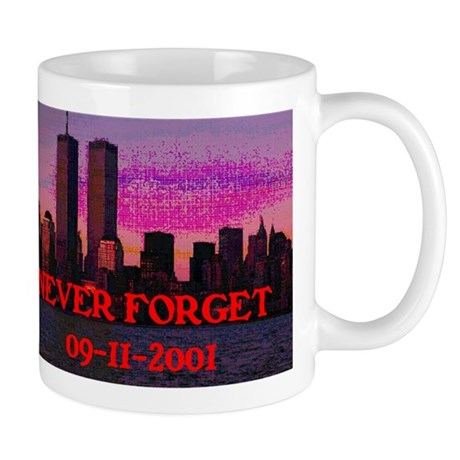 NEVER FORGET 09-11-2001 Mug