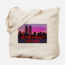 NEVER FORGET 09-11-2001 Tote Bag