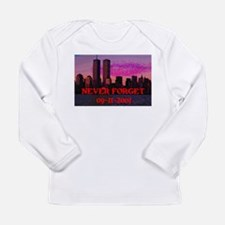 NEVER FORGET 09-11-2001 Long Sleeve Infant T-Shirt
