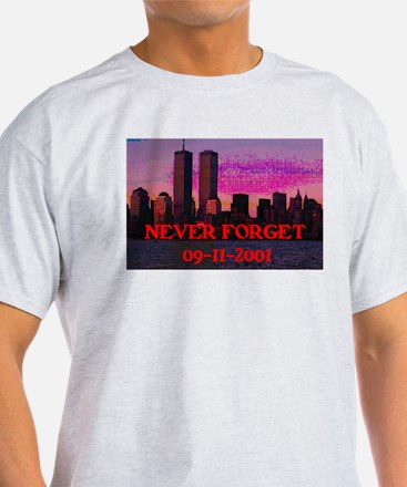 NEVER FORGET 09-11-2001 T-Shirt