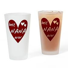 Heart Best Nana Ever Drinking Glass