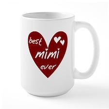 Heart Best Mimi Ever Ceramic Mugs